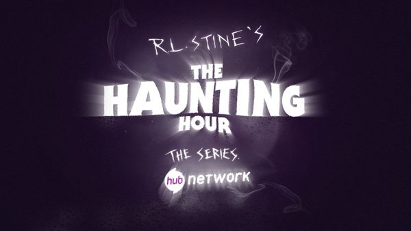 """""""R.L. Stine's The Haunting Hour: The Series"""""""