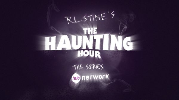 """R.L. Stine's The Haunting Hour: The Series"""