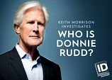 Image for Who Is Donnie Rudd? Keith Morrison Investigates