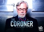Image for The Coroner: I Speak For The Dead